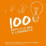100 Tipps für den E-Commerce